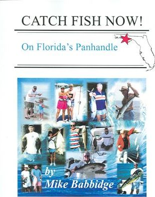 Catch Fish Now! on Florida's Panhandle