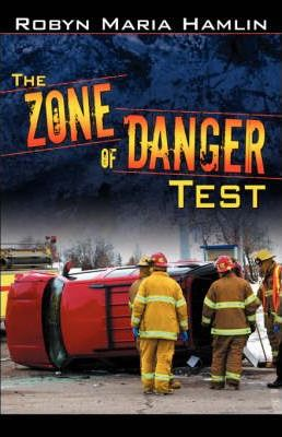 The Zone of Danger Test