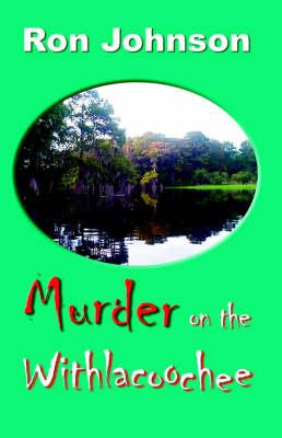 Murder on the Withlacoochee