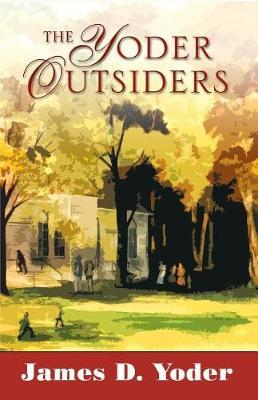 The Yoder Outsiders