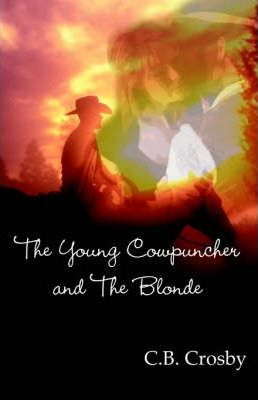 The Young Cowpuncher and the Blonde