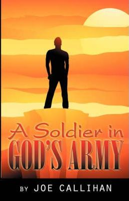 A Soldier in God's Army