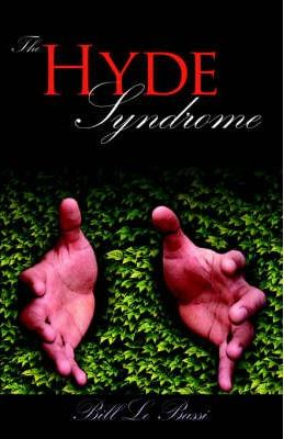 The Hyde Syndrome