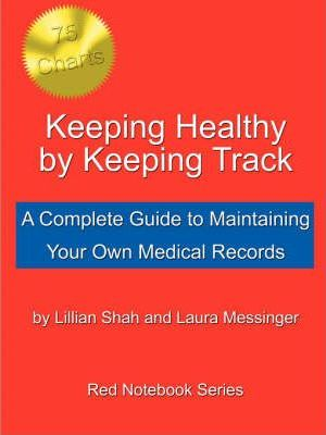 Keeping Healthy by Keeping Track