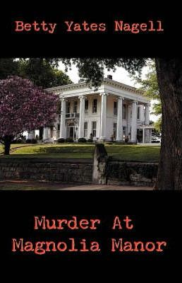 Murder at Magnolia Manor