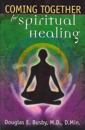 Coming Together for Spiritual Healing