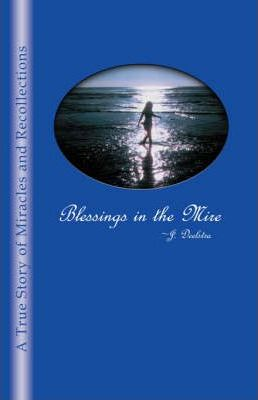 Blessings in the Mire