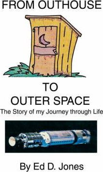 From Outhouse to Outer Space