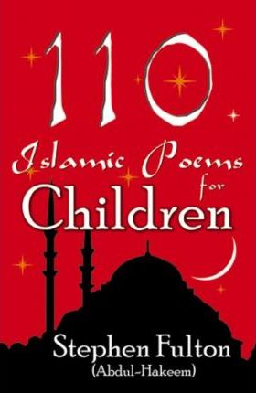 110 Islamic Poems for Children