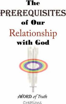 The Prerequisites of Our Relationship with God
