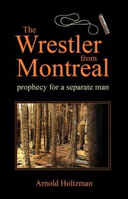 The Wrestler from Montreal