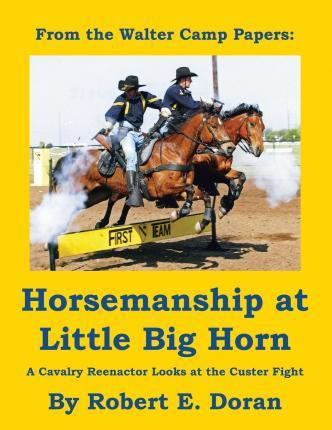 Horsemanship at Little Big Horn