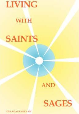 Living with Saints and Sages