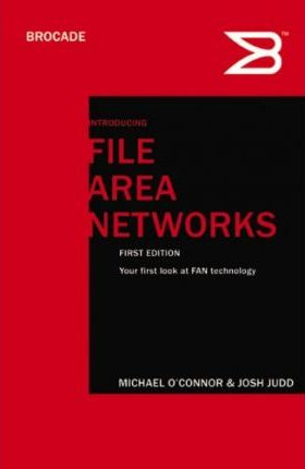 Introducing File Area Networks