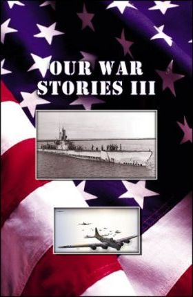 Our War Stories III