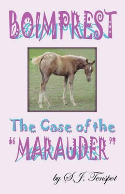 Boimprest...the Case of the Marauder