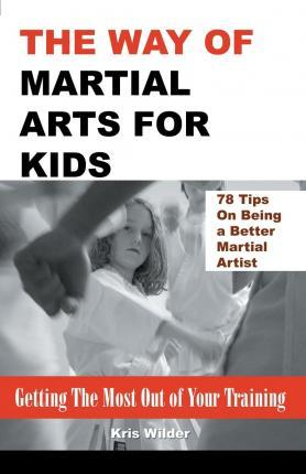 The Way of Martial Arts for Kids