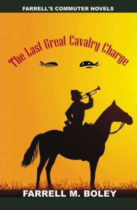 The Last Great Cavalry Charge/ The Cowboy in the Buckskin Breeches