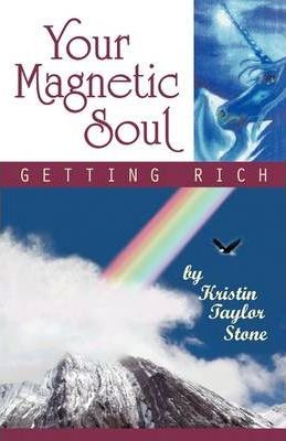 Your Magnetic Soul