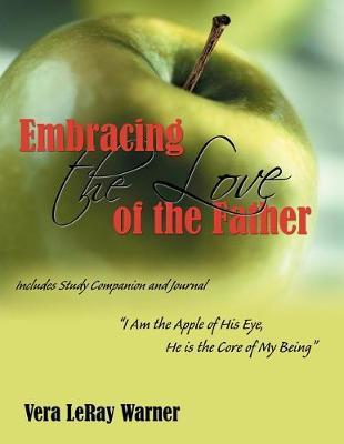 Embracing the Love of the Father