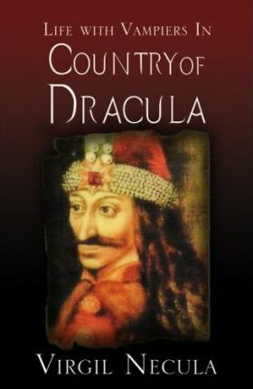 Life with Vampires in Dracula's Country