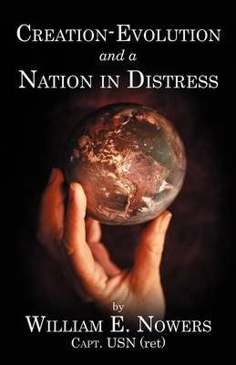 Creation-Evolution and Nation in Distress