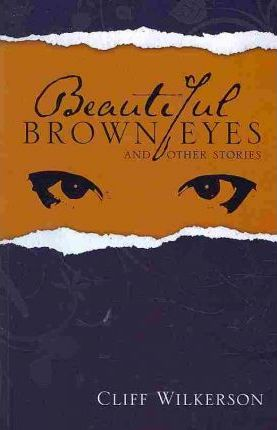 Beautiful Brown Eyes and Other Stories