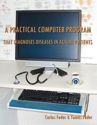 A Practical Computer Program That Diagnoses Diseases in Actual Patients