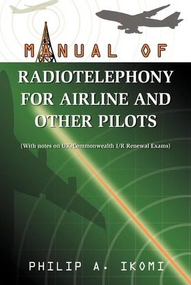 Manual of Radio Telephony for Airline and Other Pilots