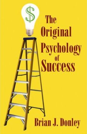 The Original Psychology of Success