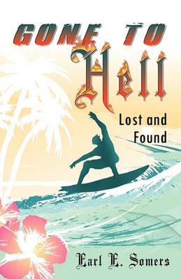 Gone to Hell (Lost and Found)