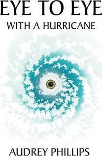 Eye to Eye with a Hurricane