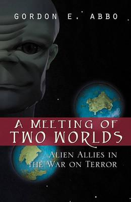 A Meeting of Two Worlds