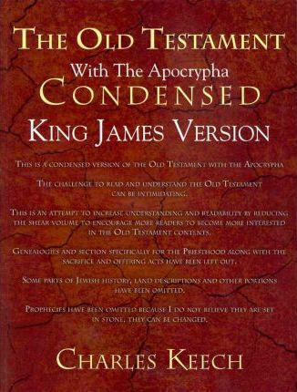 The Old Testament With The Apocrypha Condensed