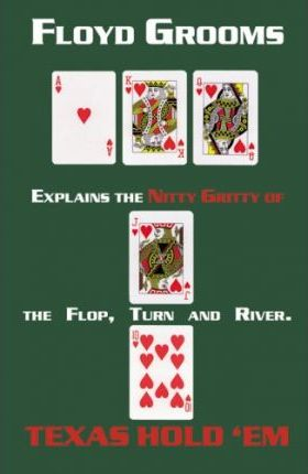 The Nitty Gritty of Texas Hold 'em