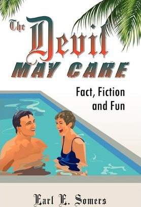 The Devil May Care (Fact, Fiction and Fun)