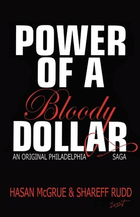 Power of a Bloody Dollar