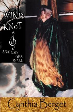 Wind Knot/Anatomy of a Snarl