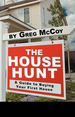 The House Hunt