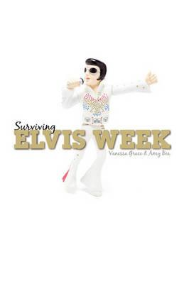 Surviving Elvis Week