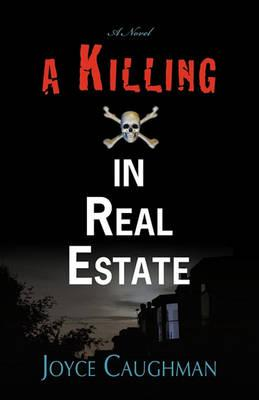A Killing in Real Estate