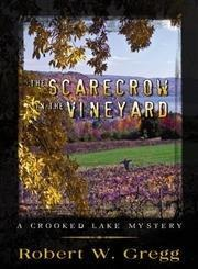 The Scarecrow in the Vineyard