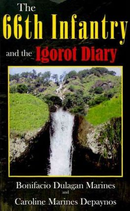 The 66th Infantry and the Igorot Diary