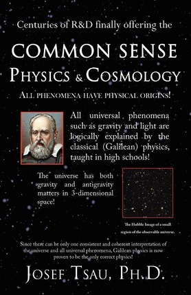 Common Sense Physics & Cosmology