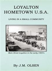 Loyalton Hometown USA