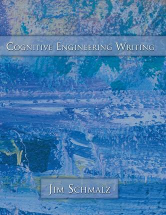 Cognitive Engineering Writing