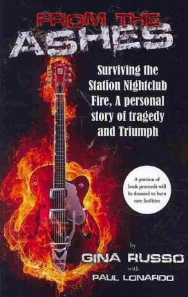 From the Ashes, Surviving the Station Nightclub Fire
