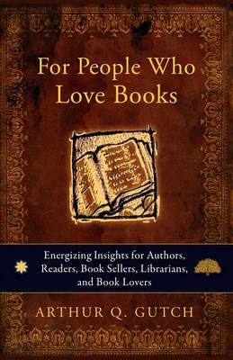 For People Who Love Books