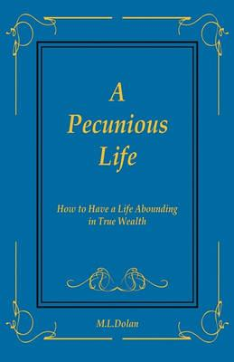 A Pecunious Life