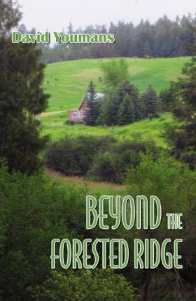 Beyond the Forested Ridge